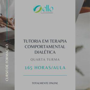 Turma 4 – Tutoria (Formação) em Terapia Comportamental Dialética 2